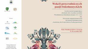"""Czytaj więcej o: Konferencja naukowa """"Wokół przyrodniczych pasji Dzieduszyckich"""""""