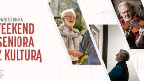 Czytaj więcej o: Weekend seniora z kulturą